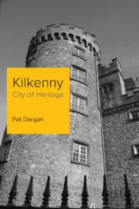 Kilkenny: City of Heritage