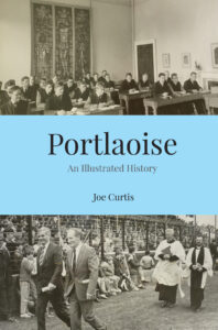 Portlaoise: An Illustrated History